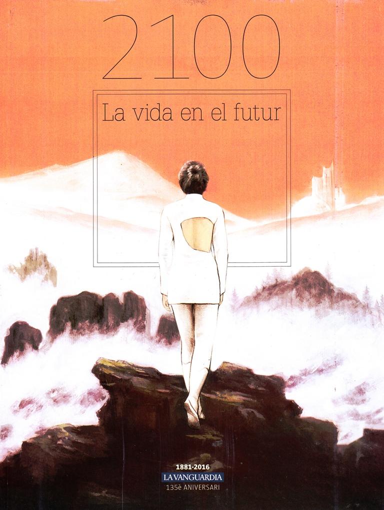 2100 LA VIDA EN EL FUTUR